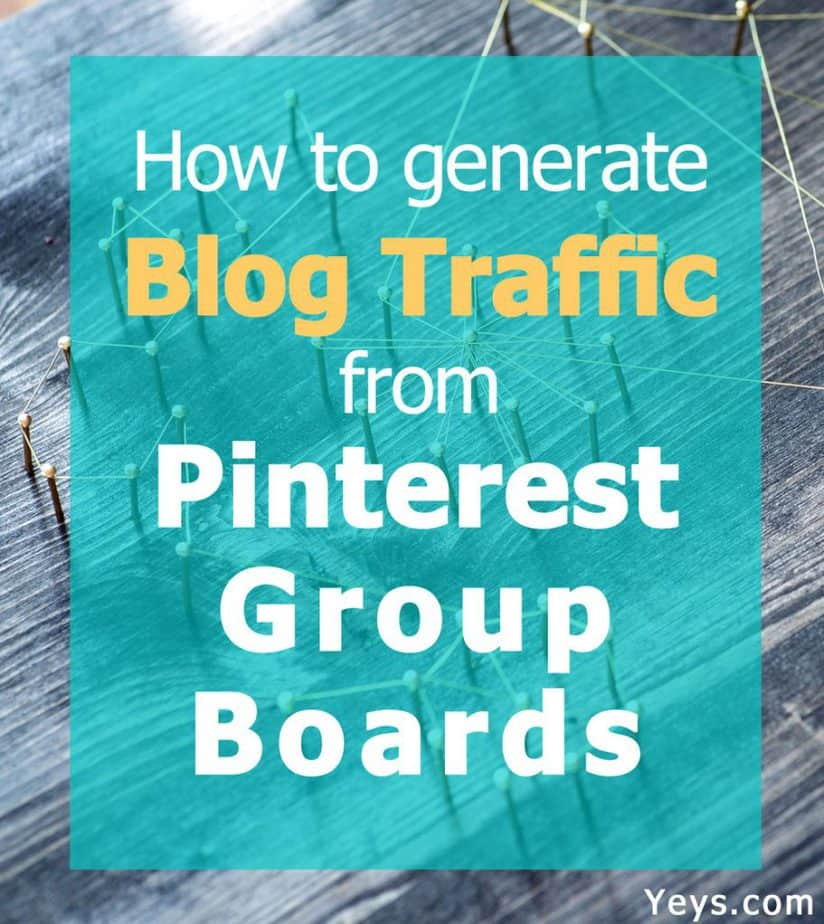 How to generate blog traffic using Pinterest group boards