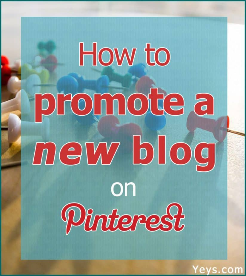 How to promote a new blog on Pinterest