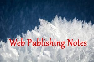 Web Publishing Notes (February 2019 Roundup)